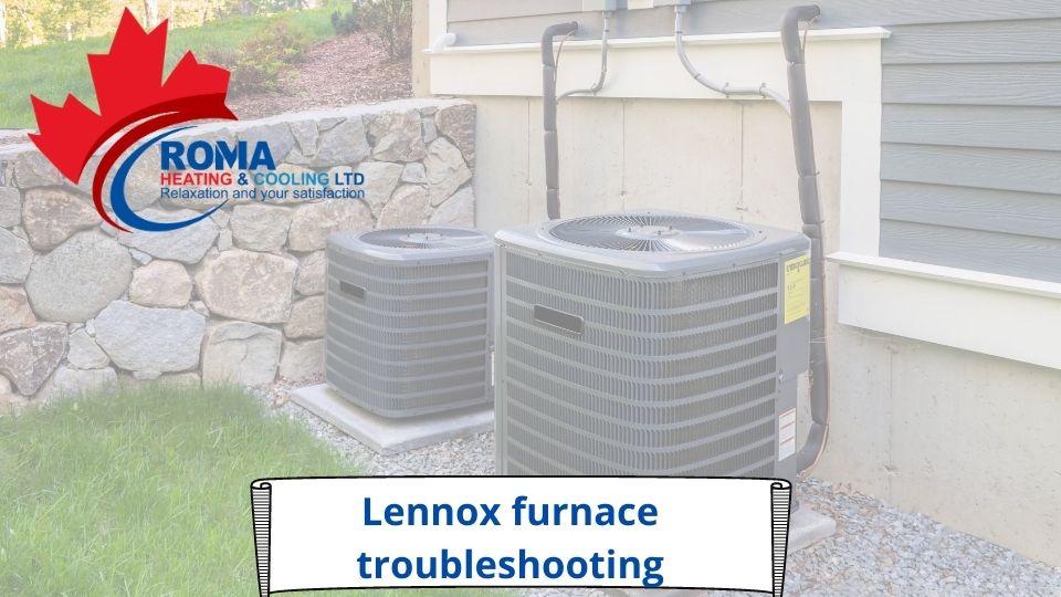 Lennox furnace troubleshooting