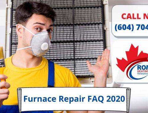 Furnace Repair FAQ 2020 – Part 2