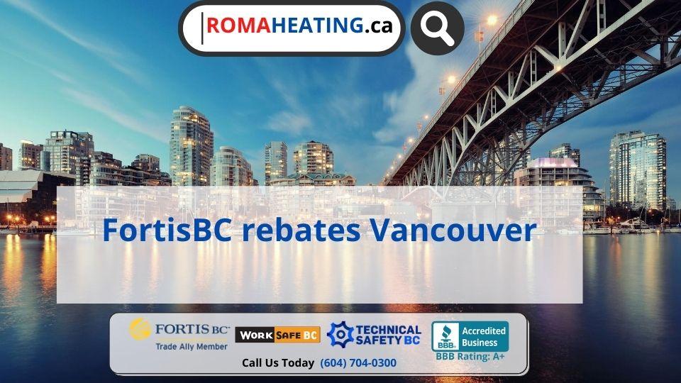 FortisBC rebates Vancouver