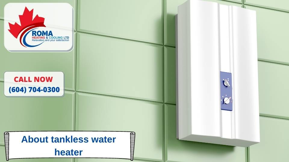 About tankless water heater