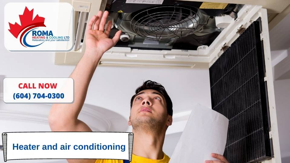 Heater and air conditioning