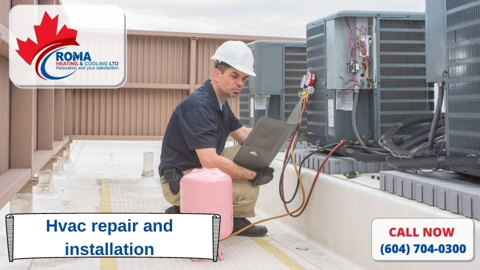 Hvac repair and installation