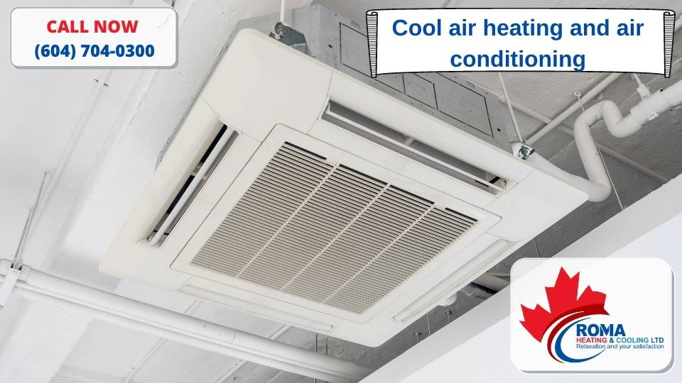 Cool air heating and air conditioning