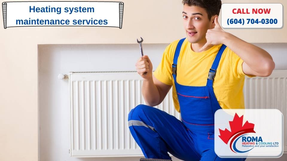 Heating system maintenance services