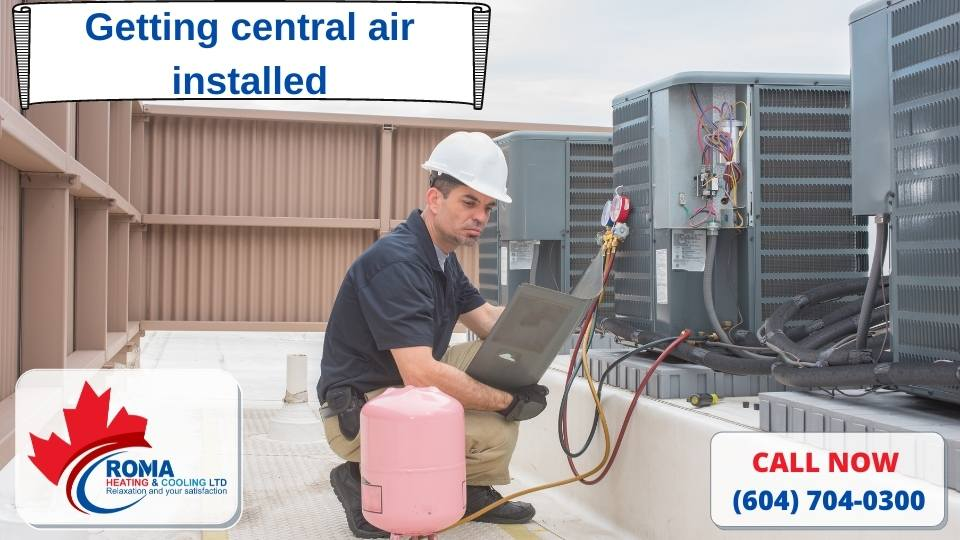 Getting central air installed