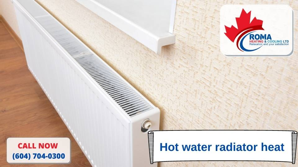 Hot water radiator heat