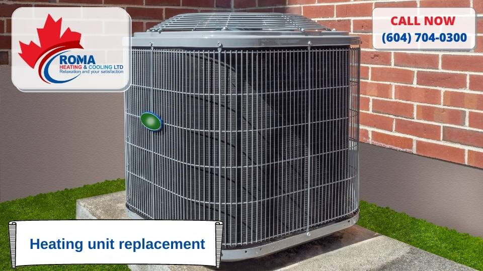 Heating unit replacement