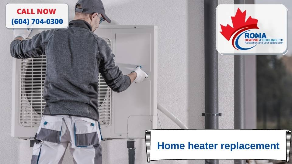 Home heater replacement