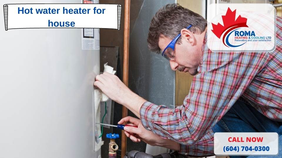 Hot water heater for house