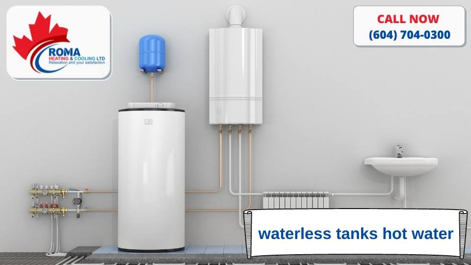 Waterless tanks hot water